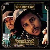 The Best Of Youngbloodz: Still Grippin' Da Grain