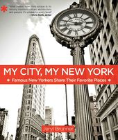 My City, My New York: Famous New Yorkers Share