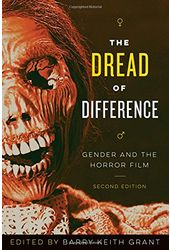 The Dread of Difference: Gender and the Horror