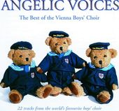 Angelic Voices: The Best of the Vienna Boys' Choir