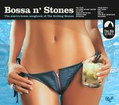 Bossa n' Stones: The Electro-Bossa Songbook of