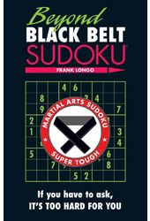 Sudoku: Beyond Black Belt Sudoku: Martial Arts