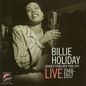 Banned from New York City: Live 1948-1957 (2-CD)