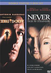 The Body / Never Talk to Strangers (2-DVD)
