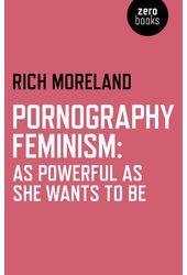 Pornography Feminism: As Powerful As She Wants to