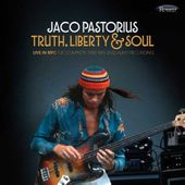 Truth, Liberty & Soul: Live in NYC - The Complete