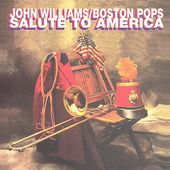 John Williams / Boston Pops Salute to America