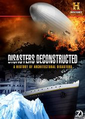 Disasters Deconstructed: A History of
