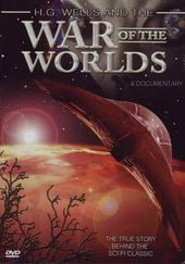 H.G. Wells And The War Of The Worlds - A