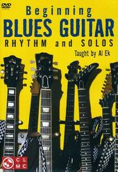 Al Ek: Beginning Blues Guitar - Rhythm and Solos