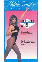 Kathy Smith's Instant Workout