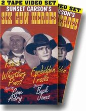 Six Gun Heroes: Riders of the Whistling Pines /