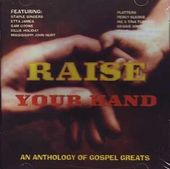 Raise Your Hand: An Anthology of Gospel Greats