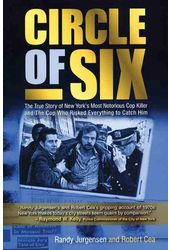 Circle of Six: The True Story of New York's Most
