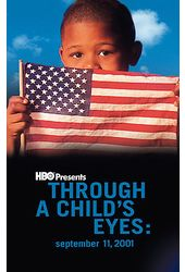 Through a Child's Eyes: September 11, 2001