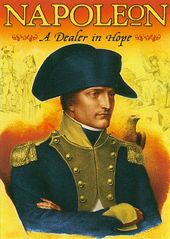 Napoleon: A Dealer in Hope