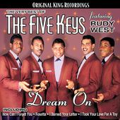The Very Best of The Five Keys (Featuring Rudy