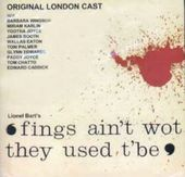 Fings Ain't Wot They Used T'Be (Original London