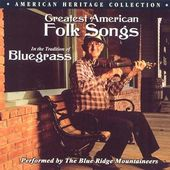 Greatest American Folk Songs: In the Tradition of