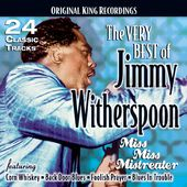 The Very Best of Jimmy Witherspoon - Miss Miss
