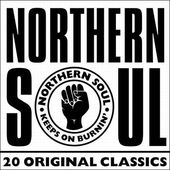 Northern Soul, Volume 1: 20 Original Classics