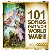 101 Songs That Won World War II