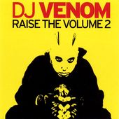 Raise the, Volume, Volume 2