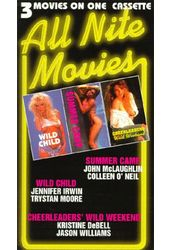 All Nite Movies - Wild Child / Summer Camp /