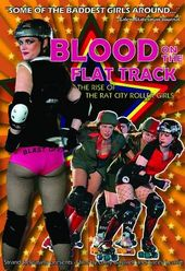 Blood on the Flat Track: The Rise of the Rat City
