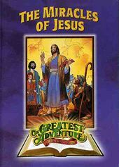 Greatest Adventures of the Bible: Miracles of