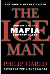The Ice Man: Confessions of a Mafia Contract