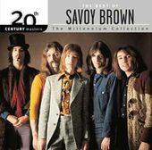 The Best of Savoy Brown - 20th Century Masters /