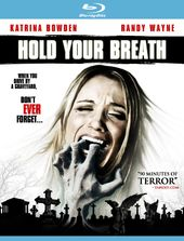 Hold Your Breath (Blu-ray)