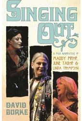 Singing Out: A Folk Narrative of Maddy Prior,