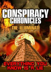 Conspiracy Chronicles: The Illuminati