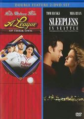A League of Their Own / Sleepless in Seattle