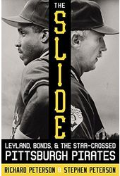 Baseball - The Slide: Leyland, Bonds, and the