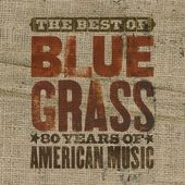 The Best Of You Can't Hear Me Callin' Bluegrass: