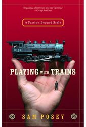 Model Railroading - Playing With Trains: A