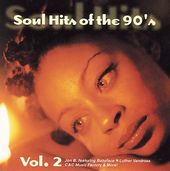 Soul Hits of The '90s, Volume 2
