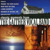Classic Moments From the Gaither Vocal Band,