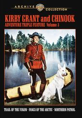 Kirby Grant & Chinook Adventure Triple Feature,