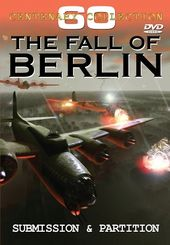 WWII - The Fall of Berlin: Submission & Partition
