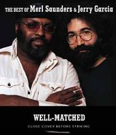 Well-Matched: The Best of Merl Saunders & Jerry