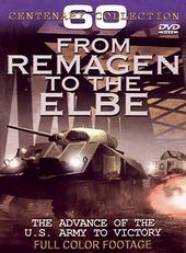 WWII - From Remagen to the Elbe: The Advance of