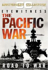WWII - Eyewitness: Pacific War - Road to War