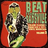 Beat from Badsville, Volume 3: Trash Classics