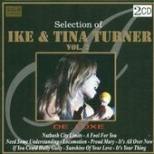 Selection Of Ike & Tina Turner, Vol. 2 (2-CD)