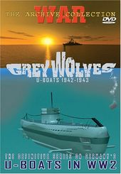 WWII - Grey Wolves, U-Boats 1942-1943