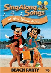 Sing-Along Songs: Beach Party At Walt Disney World